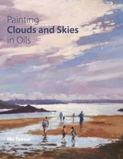 Painting Clouds and Skies in Oils ebook by Mo Teeuw