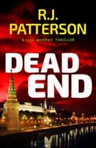 Dead End ebook by R.J. Patterson
