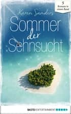 Sommer der Sehnsucht ebook by Andrea Fleming, Charlotte Vary, Nancy Bennett,...
