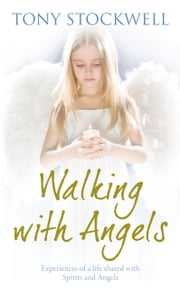 Walking with Angels ebook by Tony Stockwell