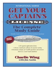 Get Your Captain's License, Fourth Edition ebook by Charlie Wing