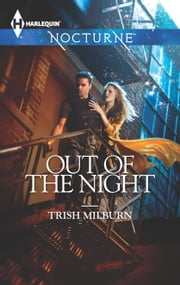 Out of the Night ebook by Trish Milburn