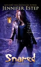 Snared eBook von Jennifer Estep