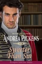 Sweeter Than Sin ebook by Andrea Pickens