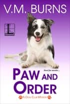Paw and Order ebook by V.M. Burns