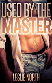 Used By The Master ebook by Leslie North