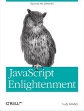 JavaScript Enlightenment ebook by Cody Lindley
