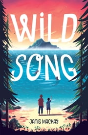Wild Song ebook by Janis Mackay