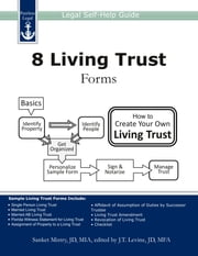 8 Living Trust Forms: Legal Self-Help Guide ebook by Sanket Mistry