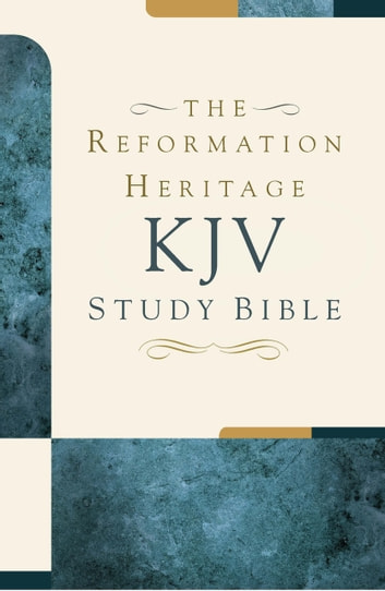The Reformation Heritage KJV Study Bible ebook by