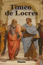 Timeo de Locres ebook by Platón