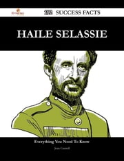 Haile Selassie 192 Success Facts - Everything you need to know about Haile Selassie ebook by Joan Cantrell