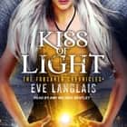 Kiss of Light audiobook by Eve Langlais