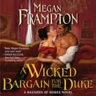 A Wicked Bargain for the Duke - A Hazards of Dukes Novel audiobook by Megan Frampton