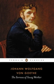 The Sorrows of Young Werther ebook by Johann Wolfgang von Goethe,Michael Hulse,Michael Hulse