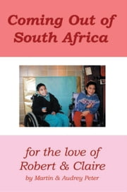 Coming Out of South Africa ebook by Martin Peter