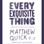Every Exquisite Thing audiobook by Matthew Quick