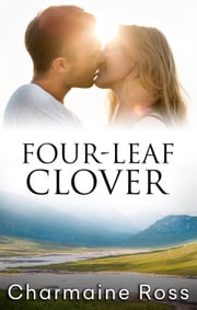 Four-Leaf Clover ebook by Charmaine Ross