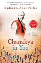 Chanakya in You ebook by Radhakrishnan Pillai