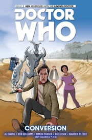 Doctor Who: The Eleventh Doctor Vol. 3 (comics) ebook by Al Ewing,Rob Williams,Simon Fraser,Warren Pleece,Boo Cook