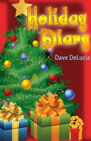 Holiday Diary ebook by David DeLucia