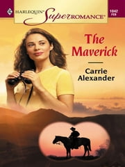The Maverick ebook by Carrie Alexander