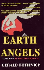 Earth Angels ebook by Gerald Petievich