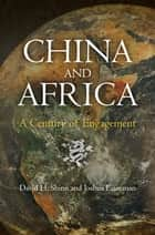 China and Africa ebook by David H. Shinn,Joshua Eisenman
