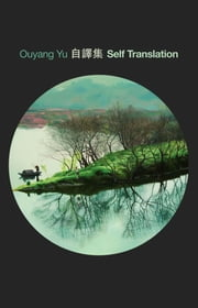 Self Translation ebook by Ouyang Yu