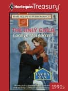 The Only Child ebook by Carolyn McSparren