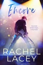 Encore ebook by Rachel Lacey