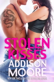 Stolen Kisses ebook by Addison Moore