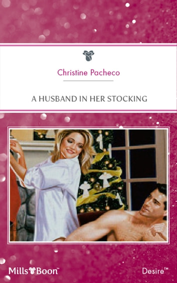 A Husband In Her Stocking ebook by Christine Pacheco