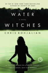 Water Witches - A Novel ebook by Chris Bohjalian