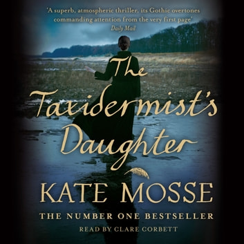 The Taxidermist's Daughter - A Richard and Judy bestseller audiobook by Kate Mosse