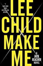 Make Me, A Jack Reacher Novel