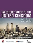 Investors' Guide to the United Kingdom 2015-16 ebook by Jonathan Reuvid