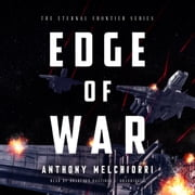 Edge of War audiobook by Anthony Melchiorri