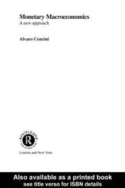 Monetary Macroeconomics ebook by Cencini, Alvaro