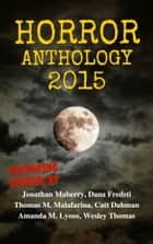 Moon Books Horror Anthology - I - 2015 ebook by