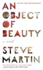 An Object of Beauty ebook by Steve Martin