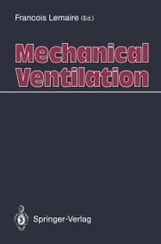 Mechanical Ventilation ebook by Francois Lemaire