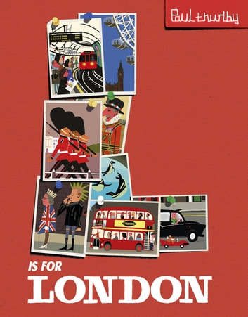 L is for London ebook by Paul Thurlby