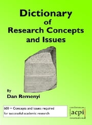 Dictionary of Research Concepts and Issues ebook by Dan Remenyi