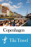 Copenhagen (Denmark) Travel Guide - Tiki Travel