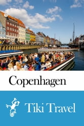 Copenhagen (Denmark) Travel Guide - Tiki Travel ebook by Tiki Travel