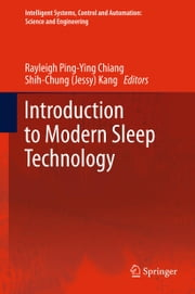 Introduction to Modern Sleep Technology ebook by Rayleigh Ping-Ying Chiang,Shih-Chun Kang