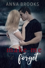 Make Me Forget - It's Kind Of Personal, #1 ebook by Anna Brooks