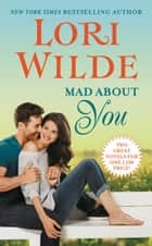 Mad About You ebook by Lori Wilde