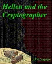 Hellen and the Cryptographer ebook by A.p.w. Langelaan